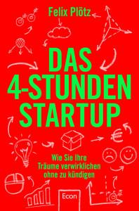 """Das Cover des neuen Buches """"Das 4 Stunden StartUp"""""""